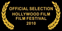 Official Selection Hollywood Film Festival 2010