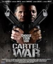 New Cartel War Poster
